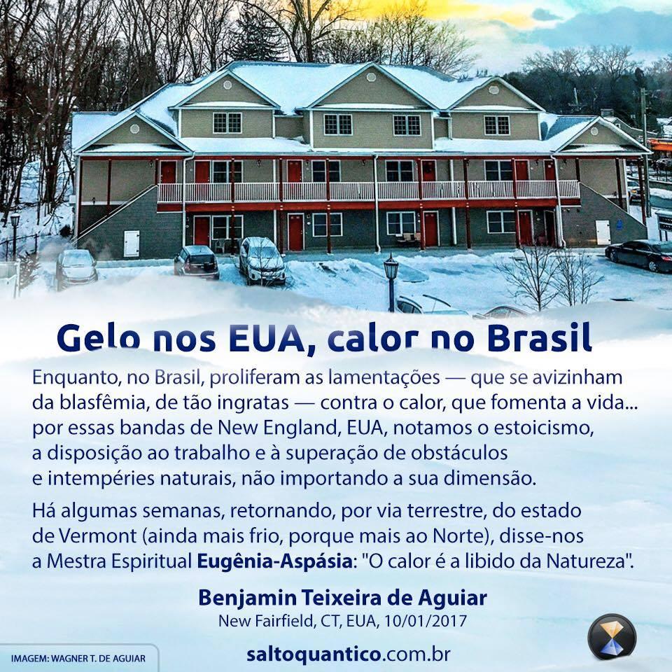 Gelo nos EUA, calor no Brasil