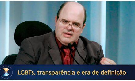 LGBTs, transparência e era de definição