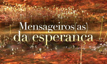 Mensageiros(as) da esperança (videomensagem)