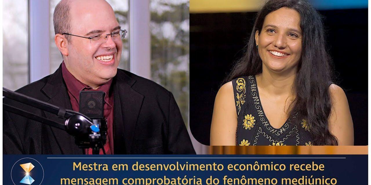 Mestra em desenvolvimento econômico recebe mensagem comprobatória do fenômeno mediúnico