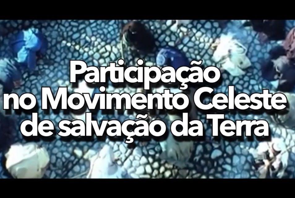 Participação no Movimento Celeste de salvação da Terra – videomensagem.
