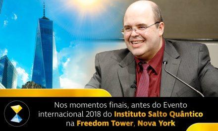 Nos momentos finais, antes do Evento internacional 2018 do Instituto Salto Quântico na Freedom Tower, Nova York