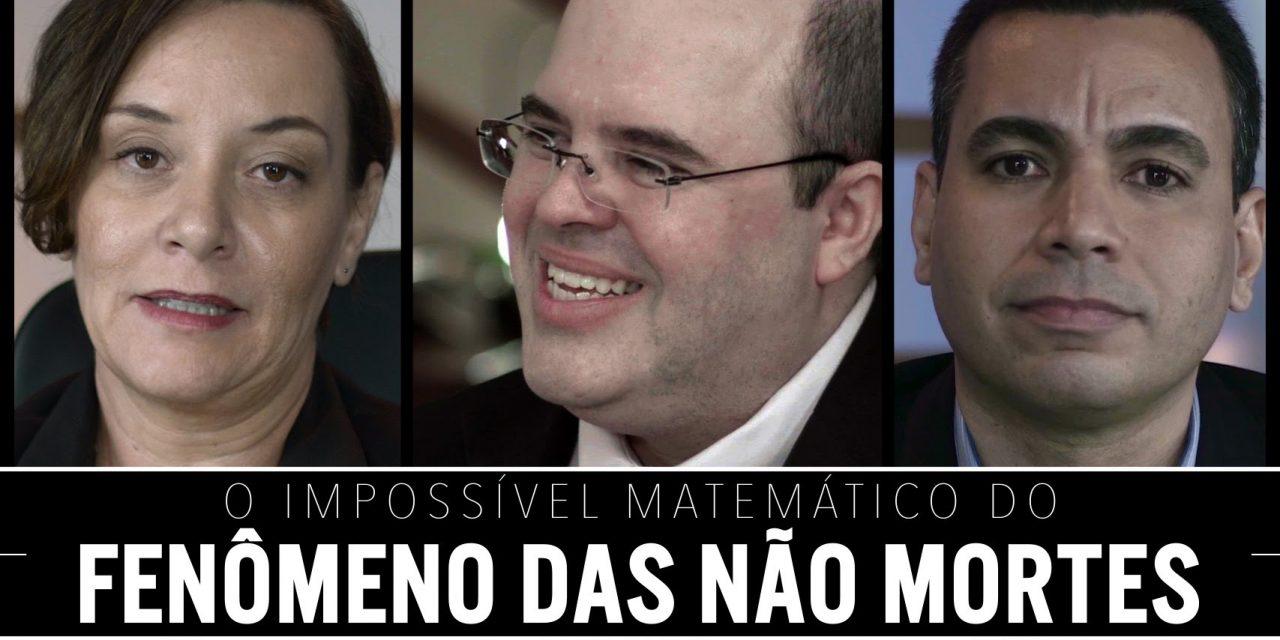 O impossível matemático do Fenômeno das Não Mortes.