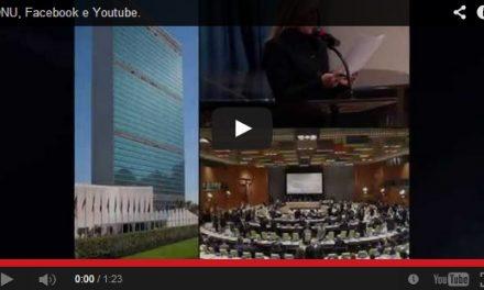 ONU, Facebook e Youtube.