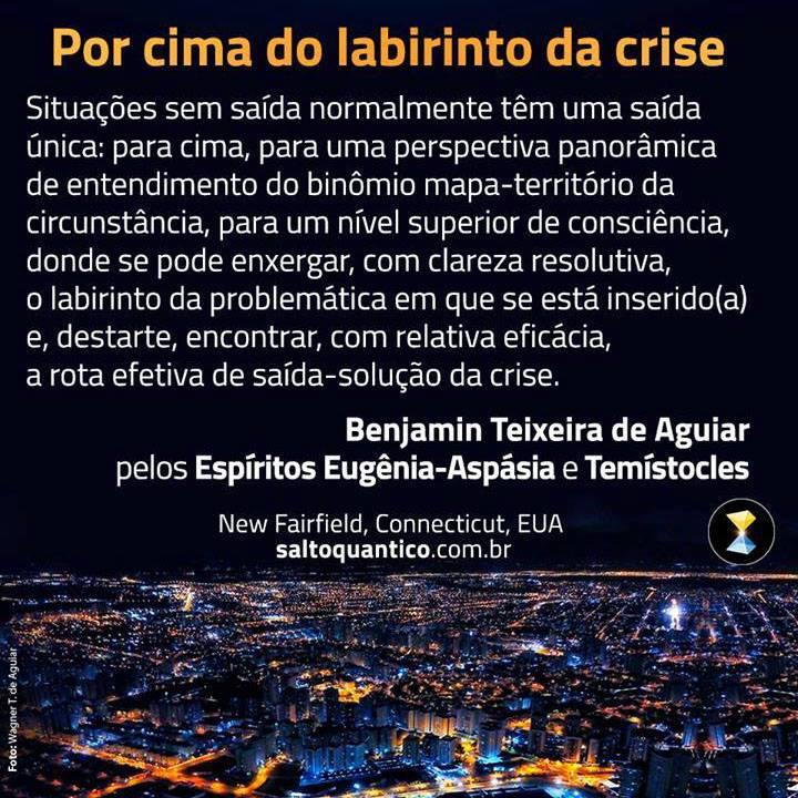 Por cima do labirinto da crise