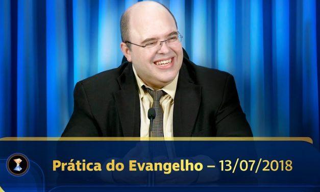 Prática do Evangelho com Benjamin Teixeira de Aguiar – 13/07/2018