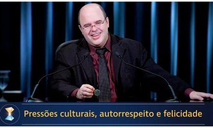 Pressões culturais, autorrespeito e felicidade