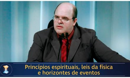 Princípios espirituais, leis da física e horizontes de eventos