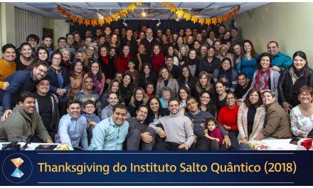 Thanksgiving do Instituto Salto Quântico (2018)